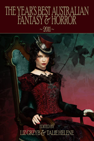 Year's Best Australian Fantasy & Horror 2011